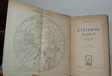 TOMASELLI : L'INFERNO BIANCO - RACCONTO SPEDIZIONE NOBILE - 1929 UNITAS MILANO