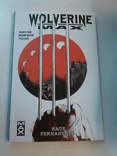 Wolverine Max T01 Rage Permanente Panini Comics Book 9782809433005 Album