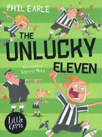 The Unlucky Eleven by Phil Earle 9781781128503 | Brand New | Free UK Shipping