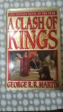 A Clash of Kings. George R. R. Martin. First Printing 1999 Hardcover