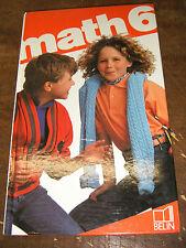 Math 6 - Programme 1986 - Belin - Boulanger - Marmande - Manuel scolaire