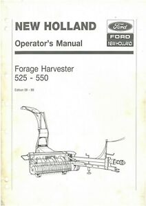 New Holland Forage Harvester 525 & 550 Operators Manual - Forager