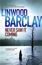 Never Saw it Coming,Linwood Barclay- 9781409146629