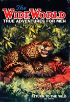 The Wide World: True Adventures for Men By Paul Safont