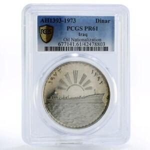 Iraq 1 dinar Oil Nationalization Sun Tanker Ship PR61 PCGS silver coin 1973