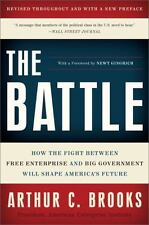 The Battle: How the Fight between Free Enterprise and Big Government Will Shape