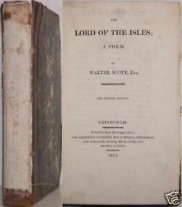 """1815---Walter Scott---""""THE LORD OF THE ISLES"""""""