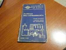 AUTOMOBILE CLUB D'ITALIA MANUALE DELL'AUTOMOBILISTA 2° VOL I MOTORI DIESEL 1950