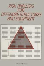 Risk Analysis for Offshore Structures and Equipment (2012, Paperback)