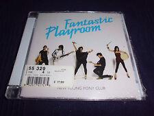 NEW YOUNG PONY CLUB Fantastic Playroom Indie Rock/Electro Pop CD NEU+foliert!!!