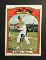 Larry Brown A's Athletics signed 1972 Topps baseball card #279 Auto Autograph 1