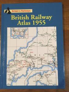 British Railway Atlas 1955 by Ian Allan ( 2013 reprint)