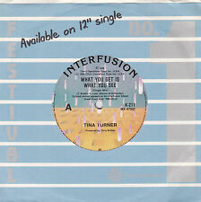 """Tina Turner - What You Get Is What You See - 7"""" single"""