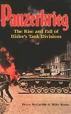 Panzerkrieg : The Rise and Fall of Hitler's Tank Divisions by Mike Syron and Pet
