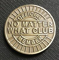 Narcotics-Anonymous-AA-NA-Bronze-Medallion-No Matter What Club