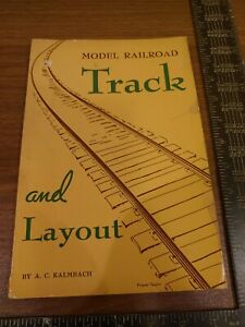 Model Railroad Track and Layout softcover book  A.C Kalmbach~1940 First Edition