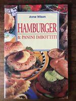 Hamburger e panini imbottiti. Ediz. illustrata - Anne Wilson