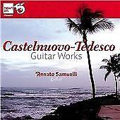 Mario Castelnuovo-Tedesco - Castelnuovo-Tedesco: Guitar Works (2012)