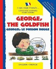 George, the Goldfish/Georges le Poisson Rouge: English-French Edition-ExLibrary