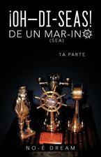 Oh-di-Seas de un Mar-ino by No-É Dream (2012, Paperback)