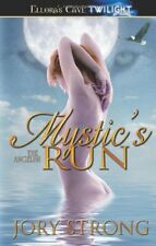 MYSTIC'S RUN (THE ANGELINI 3)   Jory Strong EROTIC VAMPIRE WEREWOLVES MENAGE MMF