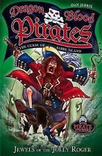 Dragon Blood Pirates: 4: Jewels of the Jolly Roger, Jerris, Dan
