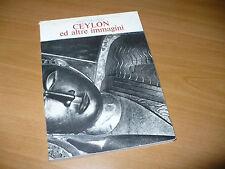 DUCREY GIORDANO CEYLON ED ALTRE IMMAGINI 1968 EDIZ.BOTERO SATIPATTHANA BUDDHA