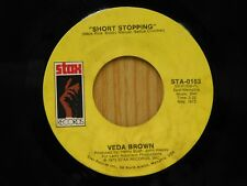 Veda Brown 45 Short Stopping bw I Can See Every Woman's Man But Mine - Stax VG++