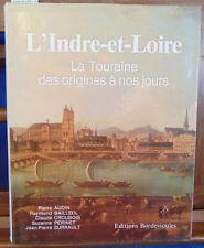 Audin L'Indre-et-Loire - La Touraine des origines à nos jours...