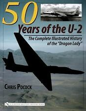 "Book - 50 Years of the U-2: The Complete Illustrated History of ""Dragon Lady"""
