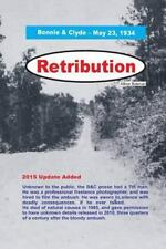 Retribution - Bonnie & Clyde, Paperback by Bateman, Allison, ISBN 1515040453,...