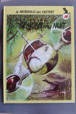 BD la patrouille des castors n°18 les demons de la nuit cartonné 1986 TBE mitacq