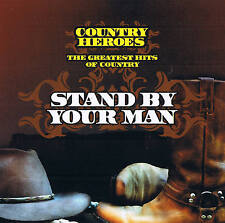 "STAND BY YOUR MAN "" THE GREATEST HITS OF COUNTRY "" Country Heroes CD"