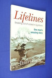 LIFELINES Peter Couche BREAKING OUT OF LOCKED-IN SYNDROME ~ pb book