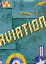 The History of Aviation,David Mondey