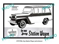 OLD LARGE HISTORIC PHOTO OF 1959 WILLY JEEP ADVERTISMENT, THE NEW STATION WAGON