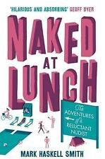 Naked at Lunch: The Adventures of a Reluctant Nudist-ExLibrary