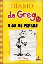 Diario de Greg # 4: Días de perros (Spanish Edition) by Jeff Kinney