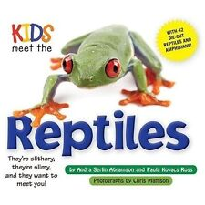 Kids Meet the Reptiles 1 by Andra Serlin Abramson and Paula Kovacs Ross.