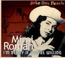 Juke Box Pearls: I'm Ready If You're Willing [Digipak] by Mimi Roman (CD,...