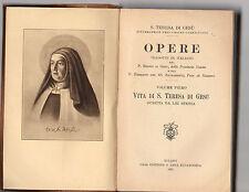 la vita di s teresa del gesu' - opere-scritta da lei stessa - volume I° -1931