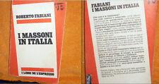 I MASSONI IN ITALIA ROBERTO FABIANI I LIBRI DE L' ESPRESSO 1978