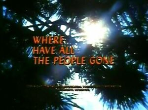 Where Have All The People Gone? - 1974 Stars: Peter Graves (UK dvd disc)