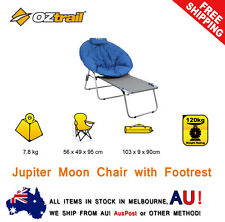 OZTRAIL JUPITER MOON CHAIR with FOOTREST CAMP OUTDOOR SEAT PORTABLE 2016 SPRING
