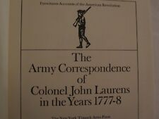 The Army Correspondence of Colonel John Laurens in the Years 1777-8