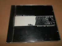 "DOUG HOEKSTRA "" MAKE ME BELIEVE "" CD ALBUM - UK FREEPOST"