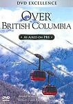 Over British Columbia DVD 2009