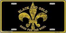 Fleur De Lis Black & Gold Good For The Soul Metal Car License Plate Sign