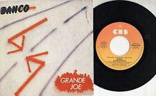 BANCO raro disco 45 giri GRANDE JOE  stampa ITALIANA promozionale 1985