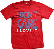 I Don't Care I Love It Pop Star Hit Title Am Song Lyrics Breakup Men's T-Shirt